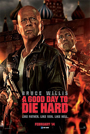 — A Good Day to Die Hard