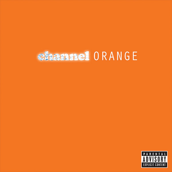— Channel Orange